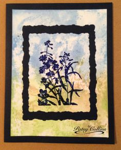 "By Patsy Collins. Background: Swipe ink pad on acrylic block. Spritz heavily. Stamp paper with the block & swipe the ink across the paper. Add as many colors & layers as you like. Use matte, textured, or glossy cardstock or watercolor paper. Stamp is ""Floral Silhouette"" by Stampabilities."