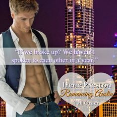 Tall Order is in the Romancing Austin Anthology - Seven Romances. One Wild Party. New Books, Books To Read, Chapter One, Romances, So Little Time, Preston, Giveaways, Book Covers, Breakup