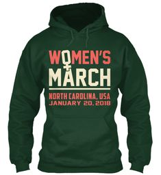 Women March 2018 North Carolina, Usa Forest Green…… #thefutureisfemale #womenmakehistory