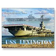 USS Lexington moored at Corpus Christi, TX