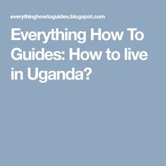 Uganda is motherland which is interesting because of it's beauty. It is the pearl of Africa in which am so proud to live. Am going to show y. Uganda, Everything, Africa, Pearl, Live, Bead, Pearls
