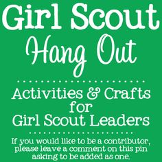 Welcome to Girl Scout Hang Out