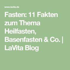 Fasten: 11 Fakten zum Thema Heilfasten, Basenfasten & Co. | LaVita Blog