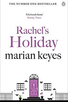 Allalaadimine või lugemine veebis Rachel's Holiday Tasuta raamat PDF/ePub - Marian Keyes, Deliciously dark and fantastically funny, Rachel's Holiday is the story of a young woman living life rather too well,.