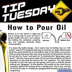 """Car Care Tip: The best way to pour motor oil with an """"off-center"""" spout is to turn the container so that its opening is on top (with the spout in the """"up"""" position). ll Auto Repair - Automotive Service Garage - Sarasota, FL http://www.srqautorepair.com/"""