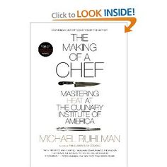 The Making of a Chef: Mastering Heat at the Culinary Institute of America, $13