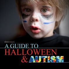 Great tips for moms: A guide to Halloween & autism
