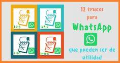 12 utilidades para aprovechar WhatsApp al máximo