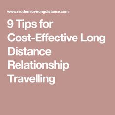 9 Tips for Cost-Effective Long Distance Relationship Travelling