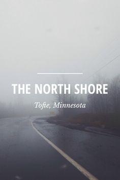 The North Shore - Tofte Minnesota - Kate Arends's Story on STELLER #steller