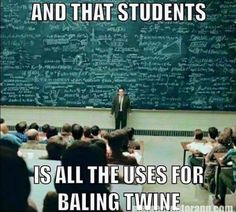 So true. And that students is all the uses for baling twine. @SMRequestrain stylemyride.net