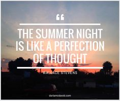 A Wonderful Quote: The Summer Night