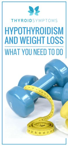 Hypothyroidism and Weight Loss | What You Need To Do | Here are some of the things you need to know about the relationship between hypothyroidism and losing weight. #weightloss #hypothyroidism