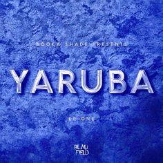 Booka Shade -  Yaruba EP One