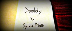 DADDY – Poetry, by Sylvia Plath – Meeting Benches