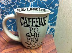 Nurse coffee mug. Nursing coffee cup. Nursing school by PickMeCups, $21.00 Caffein The only element I need