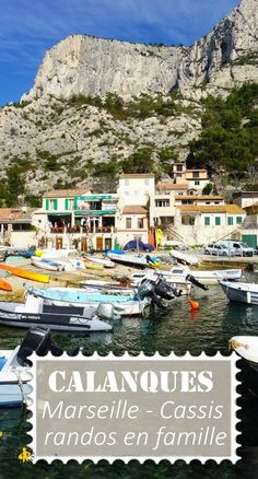 The Calanques with the family: Marseille or Cassis for hiking Aix En Provence, Provence France, Road Trip Adventure, Picture Postcards, Blog Voyage, France Travel, Family Travel, Places To See, Travel Photos