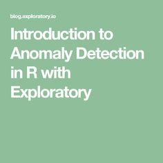 One of the latest and exciting additions to Exploratory is Anomaly Detection support, which is literally to detect anomalies in the time series data. So what is 'anomaly' anyway? Exploratory Data Analysis, Anomaly Detection, Data Science, Software, Drop