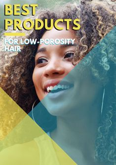 Best Products For Low-Porosity Hair Oil For Curly Hair, Curly Hair Tips, Curly Hair Care, Curly Girl, Best Natural Hair Products, Natural Hair Tips, Natural Hair Styles, Hair Porosity Test, Low Porosity Hair Products