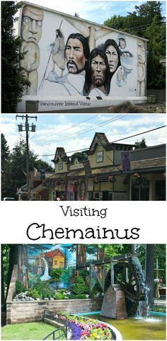 Are you heading to Vancouver Island this Summer? Here is why Chemainus should be one of your stops.