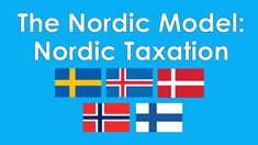 The Nordic Model: Nordic Taxation | Income Tax, Corporate Tax, and VAT Tax Explained - YouTube Left Wing, Economics, Health Care, Education, School, Youtube, Model, Income Tax, College