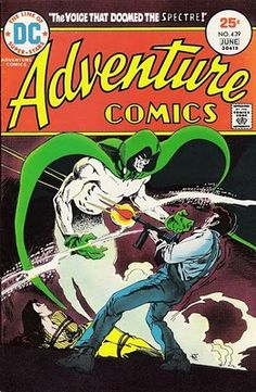 Adventure Comics #439, and The Spectre sees off another crook. Jim Aparo art. #JimAparo #TheSpectre #AdventureComics