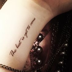 Temporary tattoos fake tattoos quote tattoos the best is yet to come by SharonHArtDesigns on Etsy https://www.etsy.com/listing/230983705/temporary-tattoos-fake-tattoos-quote