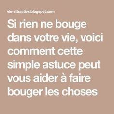 Si rien ne bouge dans votre vie, voici comment cette simple astuce peut vous aider à faire bouger les choses Vie Positive, Positive Attitude, Positive Affirmations, Psycho Test, Nlp Coaching, Morning Ritual, Entrepreneur Quotes, My Mood, Self Improvement