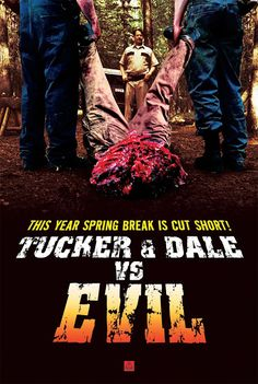 Tucker & Dale vs Evil.