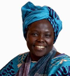 the late Wangari Maathai - Kenya's Nobel Laureate, First African women to win the Nobel Peace Prize (2004) - for promoting conversation, women's rights and transparent government.