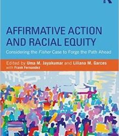 Affirmative Action And Racial Equity: Considering The Fisher Case To Forge The Path Ahead PDF
