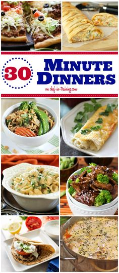 30 Minute Dinner Recipes at chef-in-training.com …If you find yourself in a dinner rut and need a quick option, then this is the list for yo...
