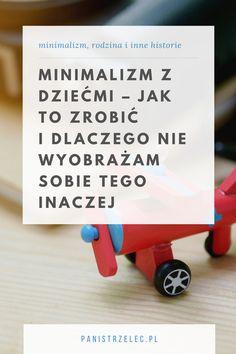 Tak, jestem mamą-minimalistką i nie wyobrażam sobie życia z dziećmi i z kupą niepotrzebnych gratów! W artykule znajdziesz korzyści z minimalizmu i porady, jak zrobić przegląd rzeczy dzieci. minimalizm w pokoju dziecka, minimalizm w szafie dzieci, zabawki porzadek, pokój dziecka, pokój dzieci, porządek w pokoju dziecka, minimalizm jak zacząć, minimalizm porady, generalne porządki, minimalizm w domu,  minimalizm pl, minimalizm polski #minimalizm #prosteżycie #rodzina #dzieci #panidomu… Simple Living, Minimalism, The Simple Life