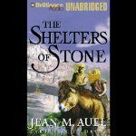 The Shelters of Stone: Earth's Children, Book 5 | Jean M. Auel