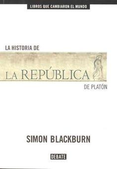 HISTORIA DE LA REPUBLICA DE PLATON,LA : SIMON BLACKBURN  SIGMARLIBROS