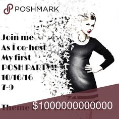 Co-hosting my FIRST Posh Party!! On October 16th from 7-9 PST I will be cohosting my VERY FIRST POSH PARTY!! I will be on the lookout for beautiful one-of-a-kind items and closets without host picks, so comment below and I'll check out your closet! Theme will be Weekend Wardrobe Party!! Other
