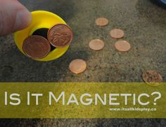 This experiment is focused around magnets and what it means to be magnetic. Using pennies and a magnet, find out if it is magnetic or not.