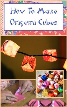 How To Make Origami Cubes by Amanda Lynne. $1.99
