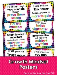Growth Mindset PostersEncourage a Growth Mindset in your classroom with these bright and colourful posters. There are a total of 12 posters.Related ProductsGrowth Mindset PostersGrowth Mindset PostersGrowth Mindset ActivitiesGrowth Mindset CardsGrowth Mindset BoardGrowth Mindset BookmarksGrowth Mindset Posters FreebieIf you have any questions or concerns please email me at talesfrommissd@gmail.com.