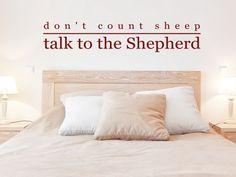 אם אינך יכול להירדם, אל תספור כבשים - דבר עם הרועה.
