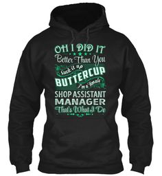 Shop Assistant Manager - Did It #ShopAssistantManager