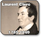Deaf People in History--brilliant man, brought French Sign language to the US.