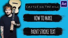 Ed Sheeran - Castle On The Hill | Paint Text Animation Tutorial | After Effects - YouTube