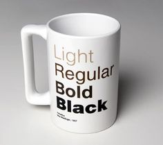 Helvetica in the Morning - This is going on my Christmas wish list.