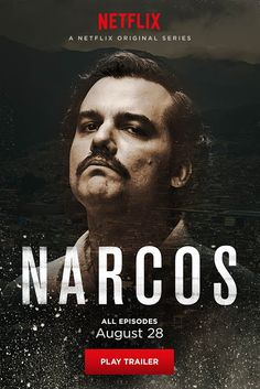 NARCOS! NEW CRIME SERIES ON NETFLIX AUG 28
