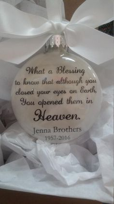 In Memory Christmas Ornament Closed your eyes on Earth Loss of Mother Father Memorial Child Sympathy Gift Bereavement Keepsake Daughter Son In Memory Christmas Ornaments, Memorial Ornaments, Memorial Gifts, Christmas Balls, Glass Ornaments, Christmas Crafts, Xmas, Memorial Ideas, Christmas Scenes