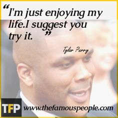 tyler perry movie sayings   Tyler Perry Biography - Childhood, Life Achievements & Timeline