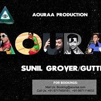 Sunil Grover is our exclusive artist. book at - booking@aouraa.com