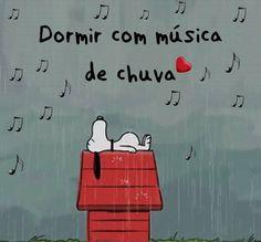 Dormir com música de chuva...é maravilhoso!