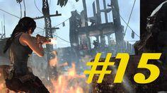 Tomb Raider Definitive Edition #15 Лагерь смотровая башня - Прохождение ...